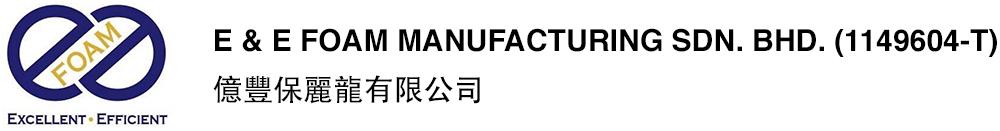 E&E Foam Manufacturing